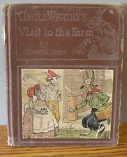 "1931 ""Uncle Wiggily's Visit to the farm"" written by Garis 6"" X 7.5"" book"