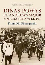 Dinas Powys St Andrews Major & Michaelston-le-Pit From Old Photographs,Chrystal