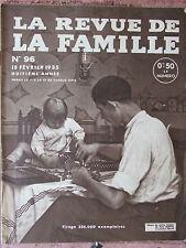 La Revue de la Famille N°96 (15 fév 1935) La monnaie fondante - Photogrammétrie