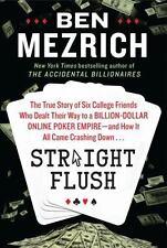 STRAIGHT FLUSH (2013-Hardcover,DJ) Ben Mezrich -Online Poker Empire -1st Edition
