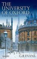 The University of Oxford. A New History by Evans, G. R. (Paperback book, 2013)