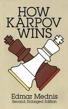 Dover Chess: How Karpov Wins by Edmar Mednis (1994, Paperback, Revised,...