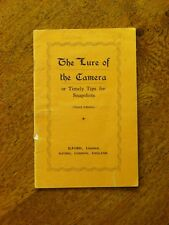 The Lure of the Camera: or timely tips for snapshots ( Paperback, 1920s) Ilford