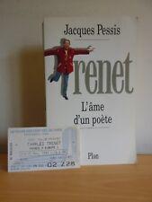 TRENET L'âme d'un poète * bio par J. Pessis * Envoi et ticket de spectacle