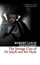 The Strange Case of Dr Jekyll and Mr Hyde (Collins Classics),Robert Louis Steve