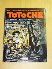 Tabary - Totoche 10 - Les Sinistrés - Editions Tabary
