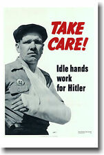 Take Care!  Idle Hands Work for.... WPA Safety POSTER