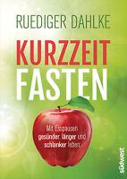 Kurzzeitfasten von Ruediger Dahlke (06.03.2018, Paperback)