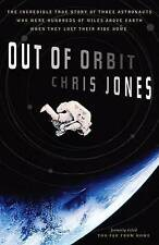 Out of Orbit: The Incredible True Story of Three Astronauts Who Were Hundreds of