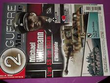 25$$ Revue 2e Guerre Mondiale n°79 Michael Wittmann Tiger Train Blindé allemand