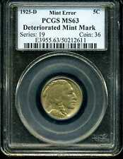 1925-D 5C Buffalo Nickel MS63 PCGS 50212611 Deteriorated Mint Mark Error
