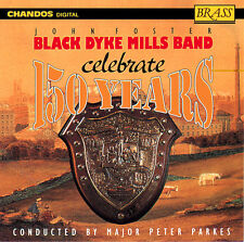 The Black Dyke Mills Band - Celebrate 150 Years [New CD]