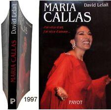 Maria Callas vécu art amour 1997 David Lelait art lyrique cantatrice opéra Scala