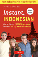 Instant Indonesian 'How to Express 1,000 Different Ideas with Just 100 Key Words