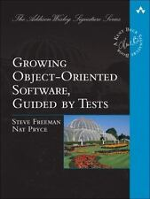 Addison-Wesley Signature Series (Beck): Growing Object-Oriented Software, Guided