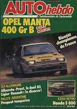 AUTO HEBDO n°483 du 8 Août 1985 OPEL MANTA 400 GrB HONDA S800