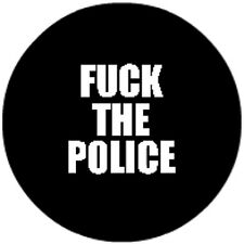 Fuck The Police [25mm Button]