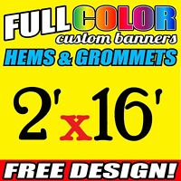 Custom 16oz Vinyl /Flex Outdoor Banner 2' X 16' FT Personalized Advertise Signs