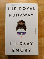 The Royal Runaway: A Novel by Lindsay Emory (ARC, Paperback, Young Adult)