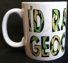 I'D RATHER BE GEOCACHING - MUG, COLLECTABLE, GREAT GIFT, GEOCACHE,