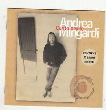 ANDREA MINGARDI - canto per te CD