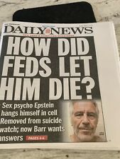 Epstein Dies In Jail - New York Daily News August 11,2019 Newspaper