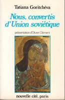 Livre nous, convertis d'union soviétique Tatiana Goritchéva book