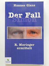 Hannes Glanz Der Fall Simon R Maringer ermittelt