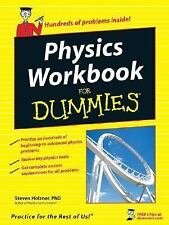 Physics Workbook for Dummies? by Steven Holzner