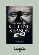 The Killing Season Uncut by Sarah Ferguson LGE P/B   VGC+   L2281
