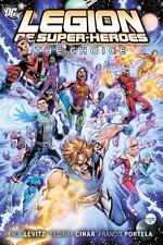The Legion of Super-Heroes Vol 1: The Choice-ExLibrary