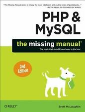 PHP & MySQL: The Missing Manual: By McLaughlin, Brett