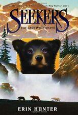Seekers #4: The Last Wilderness by Erin Hunter