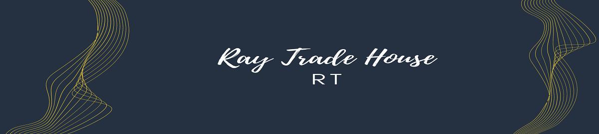 Ray Trade House