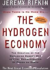 The Hydrogen Economy : The Creation of the Worldwide Energy Web and the Redistri