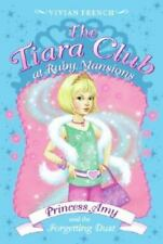 The Tiara Club at Ruby Mansions 6: Princess Amy and the Forgetting Dust