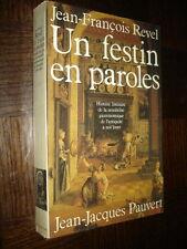 UN FESTIN EN PAROLES - Histoire littéraire de la gastronomie - J.-F. Revel 1979