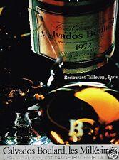 Publicité advertising 1991 Calvados Boulard...Millésimés