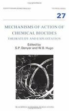 Mechanisms of Action of Chemical Biocides: Their  Study and Exploitation (Soc