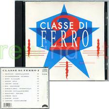 CLASSE DI FERRO 2 - RARO CD 1991 OST - PAPPALARDO ESPOSITO ALBERTINO DAVID SYON
