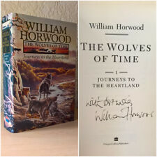 The Wolves of Time: Journeys to the Heartland (V.1), William Horwood, [Signed]