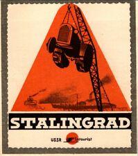 STALINGRAD RUSSIA USSR OLD COMMUNIST SOVIET ERA INTOURIST TRAVEL LUGGAGE LABEL