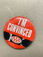 """Vintage Pin 1.5"""" PINBACK BUTTON 1960s 1970s AAA I'm Convinced Seatbelt Promo"""