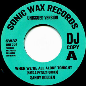 SANDY GOLDEN WHEN WE'RE ALL ALONE TONIGHT Soul Northern Motown