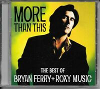 CD COMPIL 20 TITRES--BRYAN FERRY + ROXY MUSIC--MORE THAN THIS...