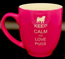 "Pink/Magenta Pug Dog Coffee Mug #Puglife ""Keep Calm And Love Pugs� 16oz"