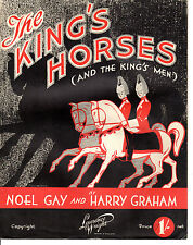 "SHEET MUSIC - ""THE KING'S HORSES (AND THE KING'S MEN"" - NOEL GAY & HARRY GRAHAM"
