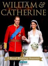 William & Catherine: A Royal Wedding Souvenir,Annie Bullen