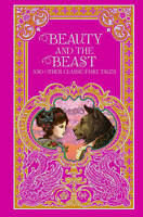 Beauty and the Beast and Other Classic Fairy Tales (Barnes & Noble Leatherbound