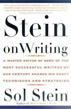 Stein on Writing: A Master Editor of Some of the Most Successful Writers of Our